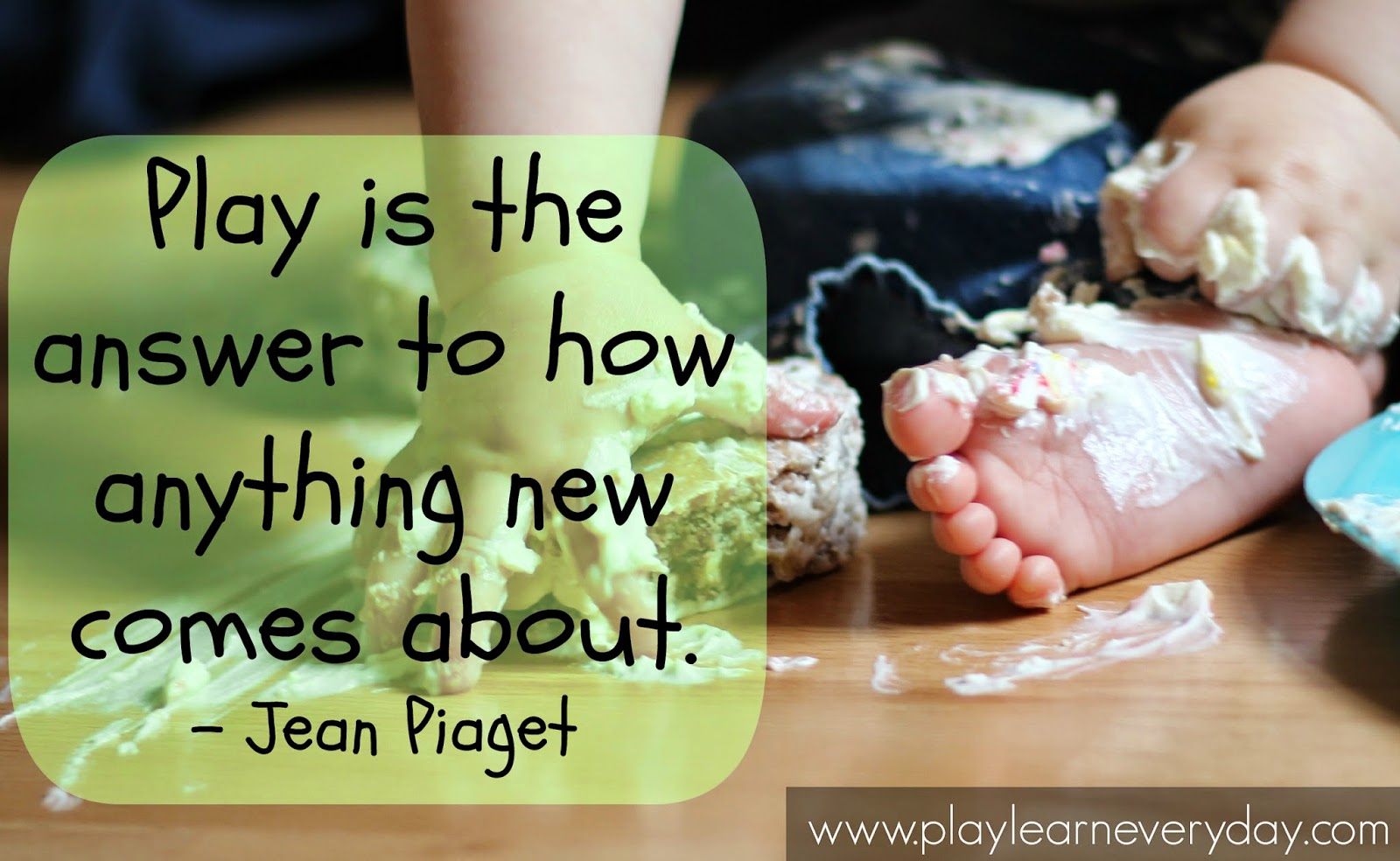 play based learning quote - piaget